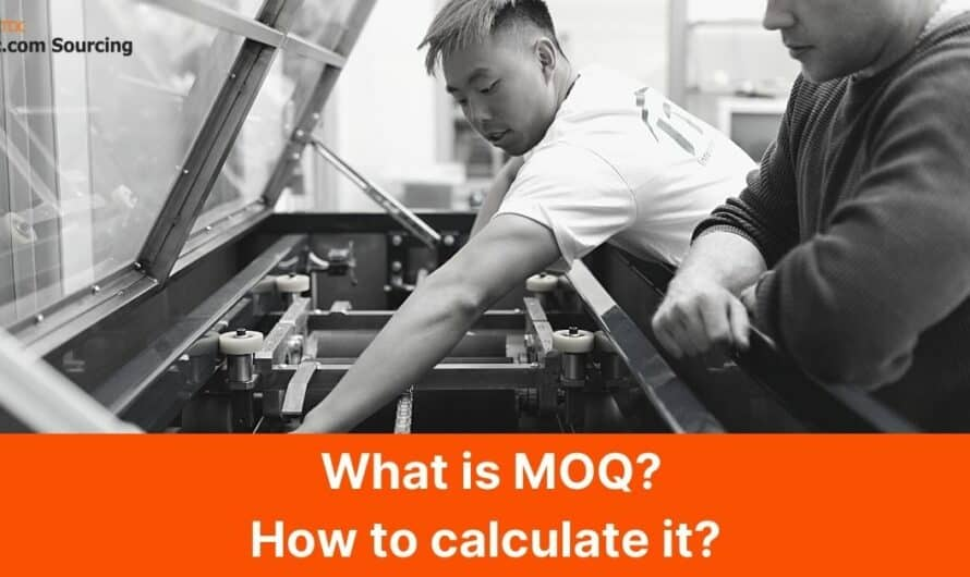 What Is Minimum Order Quantity? How to Find Out your MOQ in 2021?