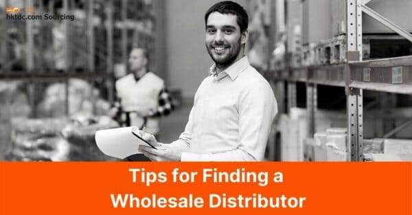 wholesale-distributor-tips-hktdc